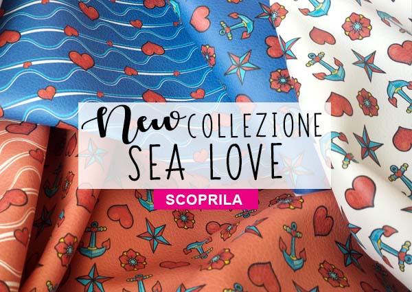 NEW COLLEZIONE SEA LOVE