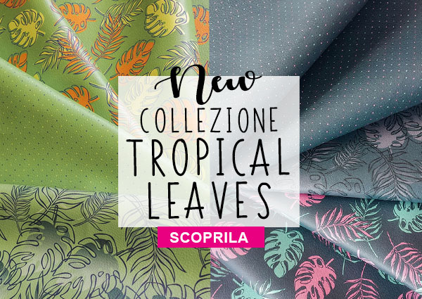 NEW COLLEZIONE_tropical leaves
